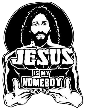 Jesus is my homeboy the story that started it all