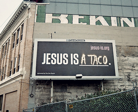Jesus Is a Taco
