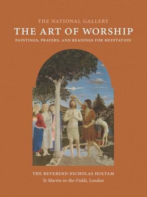 The Art of Worship by Nicholas Holtam