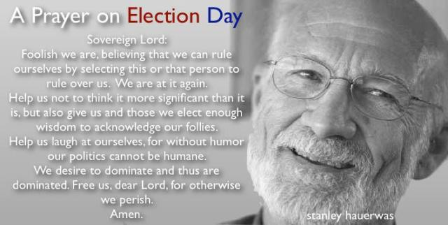 Stanley Hauerwas on elections
