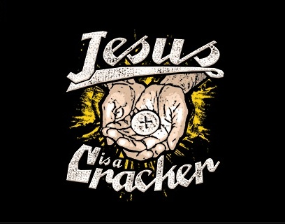 T-shirt_Jesus is a cracker