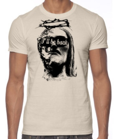 """I'll be back"" Jesus t-shirt"