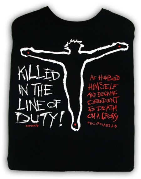 Jesus was killed in the line of duty