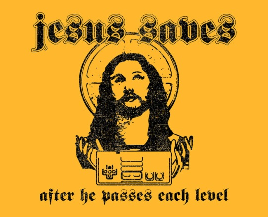 T-shirt_Jesus saves after he passes each level